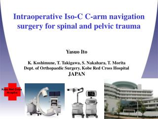 Intraoperative Iso-C C-arm navigation surgery for spinal and pelvic trauma