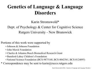 Genetics of Language  Language Disorders