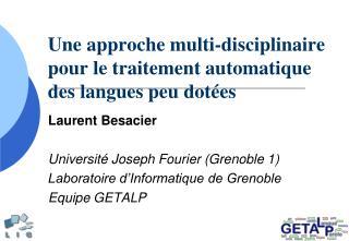 Une approche multi-disciplinaire pour le traitement automatique des langues peu dot es