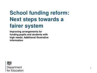 School funding reform: Next steps towards a fairer system