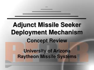 Adjunct Missile Seeker Deployment Mechanism
