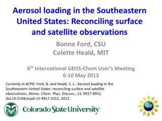 Aerosol loading in the Southeastern United States: Reconciling surface and satellite observations