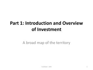 Part 1: Introduction and Overview of Investment