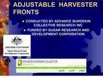 adjustable  harvester fronts