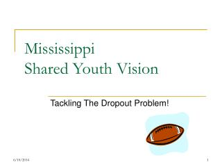 Mississippi  Shared Youth Vision