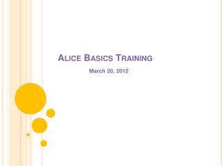 Alice Basics Training