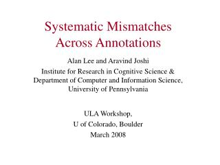 Systematic Mismatches  Across Annotations