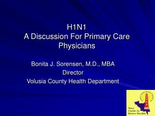 H1N1 A Discussion For Primary Care Physicians
