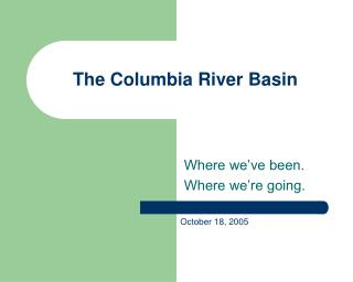 The Columbia River Basin