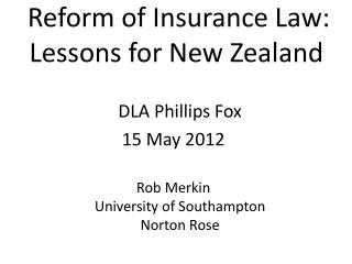 Reform of Insurance Law:  Lessons for New Zealand