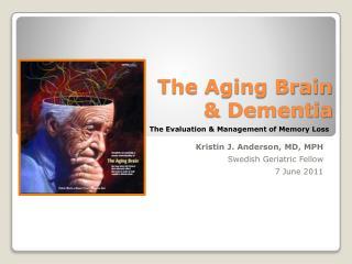 The Aging Brain  Dementia