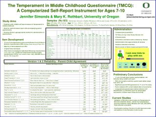 The Temperament in Middle Childhood Questionnaire TMCQ:   A Computerized Self-Report Instrument for Ages 7-10