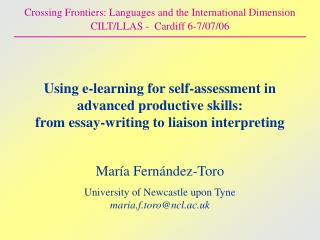 Using e-learning for self-assessment in advanced productive skills:  from essay-writing to liaison interpreting