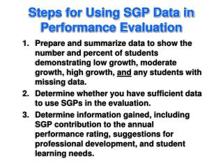 Steps for Using SGP Data in Performance Evaluation