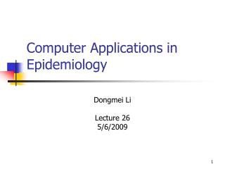 Computer Applications in Epidemiology