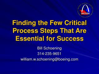 Finding the Few Critical Process Steps That Are Essential for Success