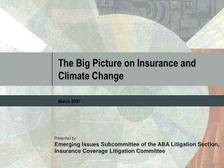 The Big Picture on Insurance and Climate Change
