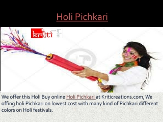 Kriticreations- Holi pichkari