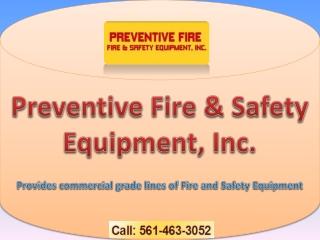 Preventive Fire - Fire extinguishers palm beach gardens fl