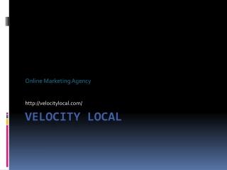 Velocity Local