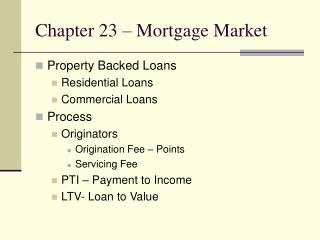 Chapter 23   Mortgage Market