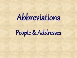 Abbreviations People  Addresses