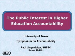 University of Texas Symposium on Accountability