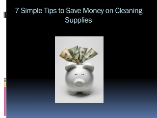7 Simple Tips to Save Money on Cleaning