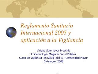 Reglamento Sanitario Internacional 2005 y aplicaci n a la Vigilancia