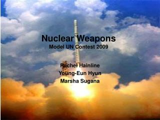 Nuclear Weapons Model UN Contest 2009