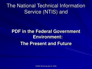 The National Technical Information Service NTIS and