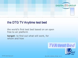 The DTG TV Anytime test bed