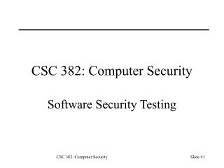 CSC 382: Computer Security