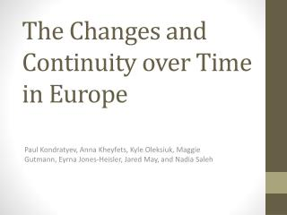 The Changes and Continuity over Time in Europe