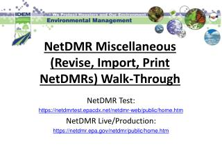 NetDMR Miscellaneous Revise, Import, Print NetDMRs Walk-Through