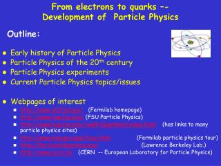 From electrons to quarks  -  Development of  Particle Physics