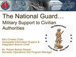 the national guard  military support to civilian authorities