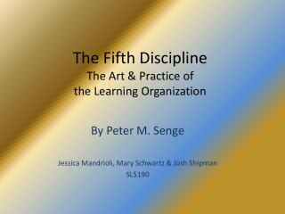 The Fifth Discipline The Art  Practice of  the Learning Organization