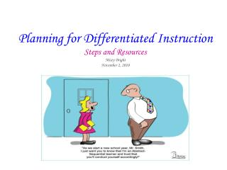 Planning for Differentiated Instruction Steps and Resources Misty Bright November 2, 2010