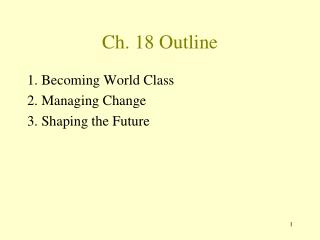 Ch. 18 Outline