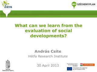 What can we learn from the evaluation of social developments