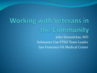 Working with Veterans in the Community