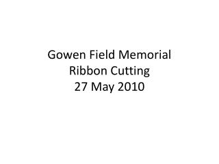 gowen field memorial ribbon cutting 27 may 2010