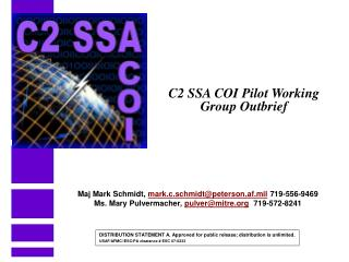 C2 SSA COI Pilot Working Group Outbrief