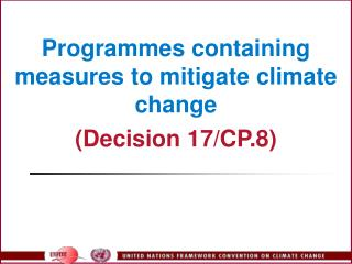Programmes containing measures to mitigate climate change  Decision 17