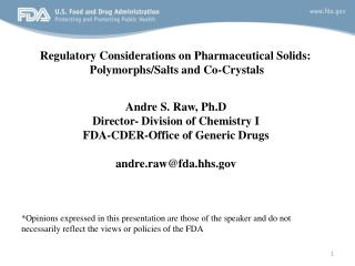 Regulatory Considerations on Pharmaceutical Solids:  Polymorphs