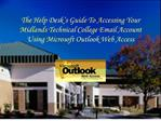 the help desk s guide to accessing your  midlands technical college email account using microsoft outlook web access