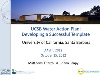 UCSB Water Action Plan:  Developing a Successful Template