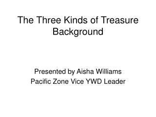 The Three Kinds of Treasure Background