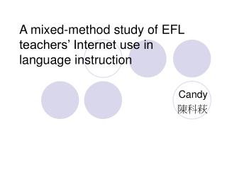 A mixed-method study of EFL teachers  Internet use in language instruction